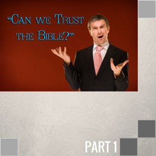 TPC - CD 01(C015) - Can We Trust The Bible? CD WED