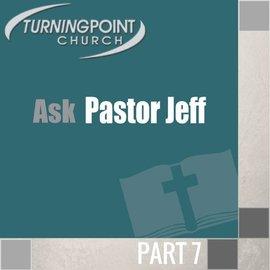07(M032) - Ask Pastor Jeff CD WED