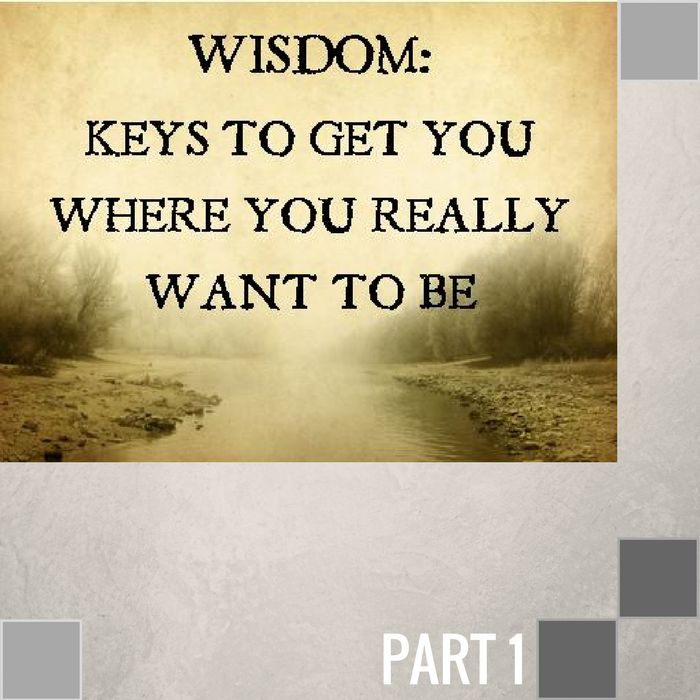 01 - The Wisdom Of A Disciplined Life  By Pastor Jeff Wickwire | LT00524-1