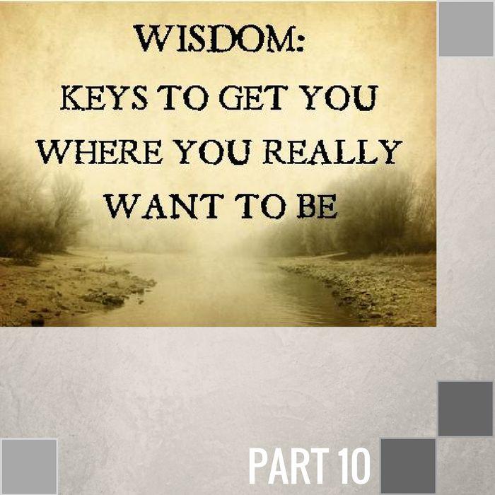 10 - The Wisdom Of Accountability  By Pastor Jeff Wickwire | LT01854-1