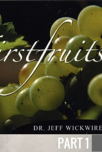 01 - First Things First  By Pastor Jeff Wickwire | LT00655