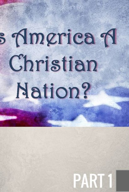 01 - The Roots Of Christan America  By Pastor Jeff Wickwire   LT00664