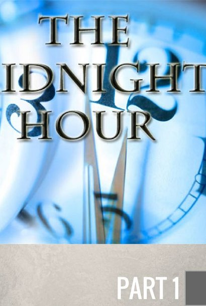 01 - The Watch At Midnight  By Pastor Jeff Wickwire | LT00396