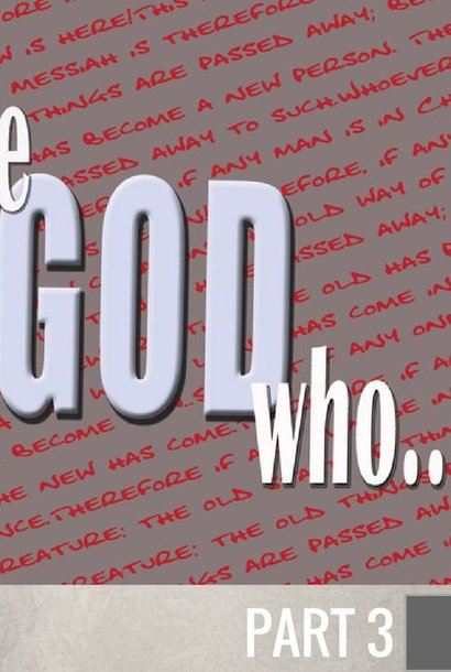 03 - The God Who Does A New Thing  By Pastor Jeff Wickwire | LT01067