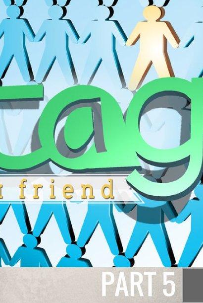 05 - Tag A Friend By Evangelist Scott Camp | LT01536