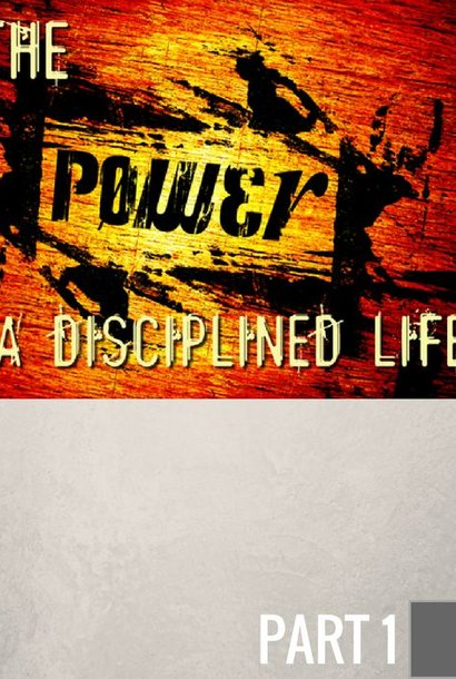 01(P027) - The Benefits Of A Disciplined Life