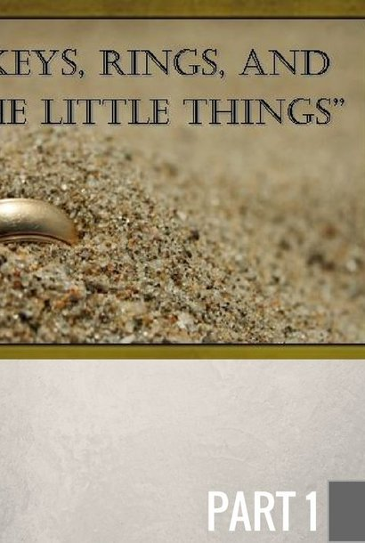 044 - Keys, Rings, And The Little Things By Pastor Jeff Wickwire | LT00040