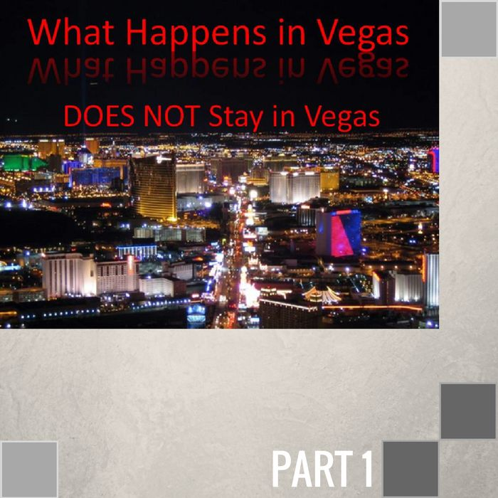 017 - What Happens In Vegas DOES NOT Stay In Vegas By Pastor Jeff Wickwire | LT00095-1