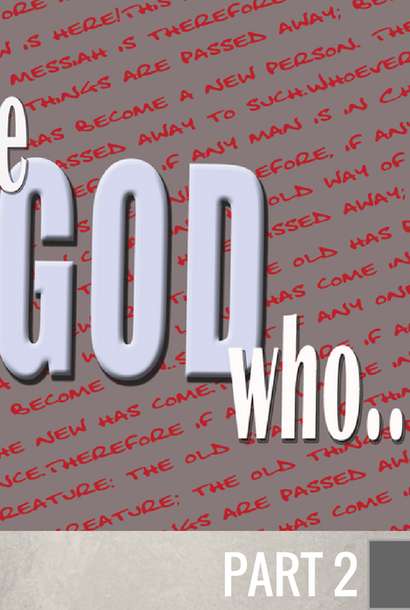 02 - The God Who Delivers  By Pastor Jeff Wickwire | LT00777