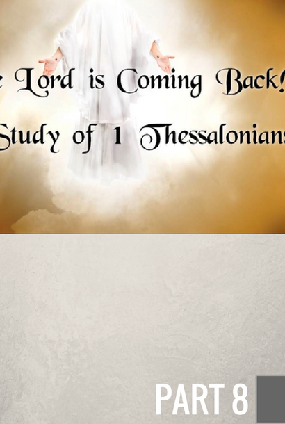 08 - Living In The Light Of His Return By Pastor Jeff Wickwire | LT01768