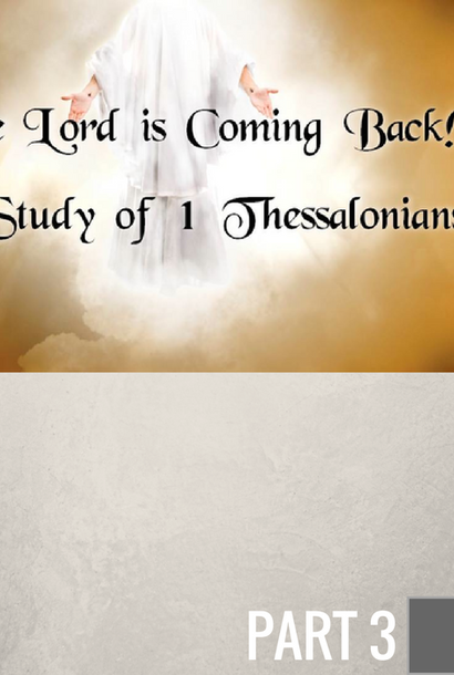 03 - Paul's Crown Of Rejoicing At Christ's Return By Pastor Jeff Wickwire | LT01097
