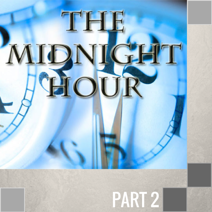 02 - The Knock At Midnight  By Pastor Jeff Wickwire | LT00691-1