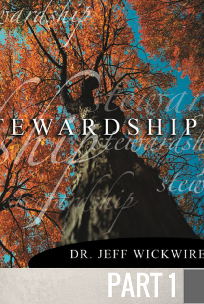 01 - God Is The Owner Of Everything  By Pastor Jeff Wickwire | LT00651