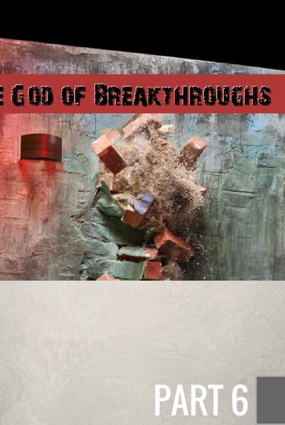 06 - The Unknown Servant - Breakthrough by Restoration  By Pastor Jeff Wickwire | LT01610