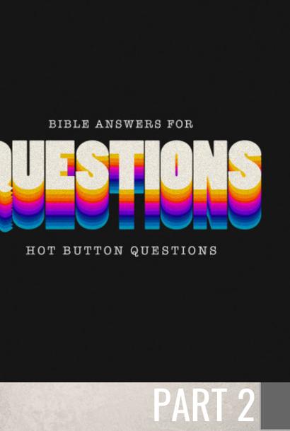 02(W045) - Hot Button Questions - Part 2