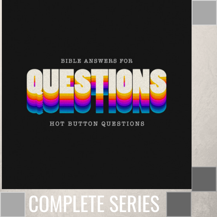 00 - Bible Answers For Hot Button Questions - Complete Series - (W044-W049) By Pastor Jeff Wickwire | LT03377-1