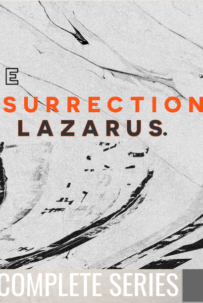 00 - The Resurrection Of Lazarus - Complete Series By Pastor Jeff Wickwire | LT03434