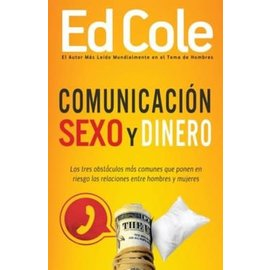 Comunicacion Sexo y Dinero Book By Ed Cole - Communication Sex and Money