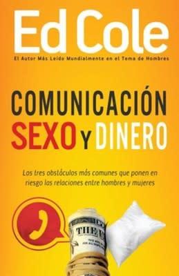 Comunicacion Sexo y Dinero Book By Ed Cole - Communication Sex and Money-1