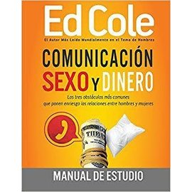 Comunicacion Sexo y Dinero WorkBook By Ed Cole - Communication Sex and Money