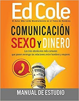 Kingdom Men/Women Comunicacion Sexo y Dinero WorkBook By Ed Cole - Communication Sex and Money