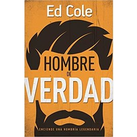 Kingdom Men/Women Hombre de Verdad Book by Ed Cole - Real Man