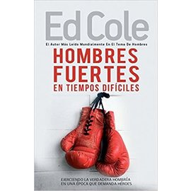 Kingdom Men/Women Hombres Fuertes En Tiempos Dificiles Work Book by Ed Cole - Strong Men In Tough Times