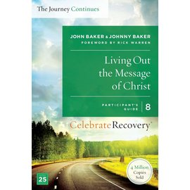 Living Out the Message of Christ - The Journey Continues - 8