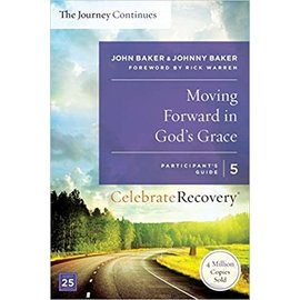 Moving Forward in God's Grace - The Journey Continues - 5
