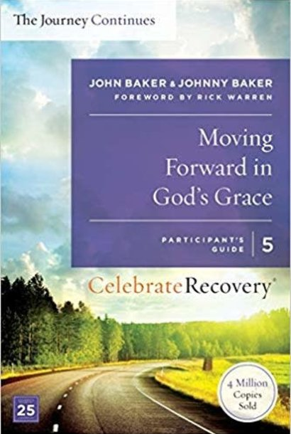 The Journey Continues 05-Moving Forward in God's Grace
