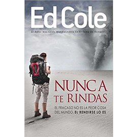 Kingdom Men/Women Nunca Te Rindas Book By Ed Cole - Never Quit