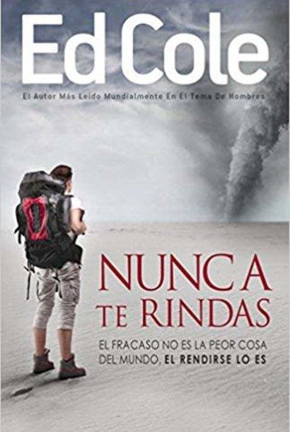 Nunca Te Rindas Book By Ed Cole - Never Quit