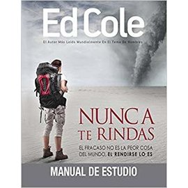Nunca Te Rindas Work Book By Ed Cole - Never Quit
