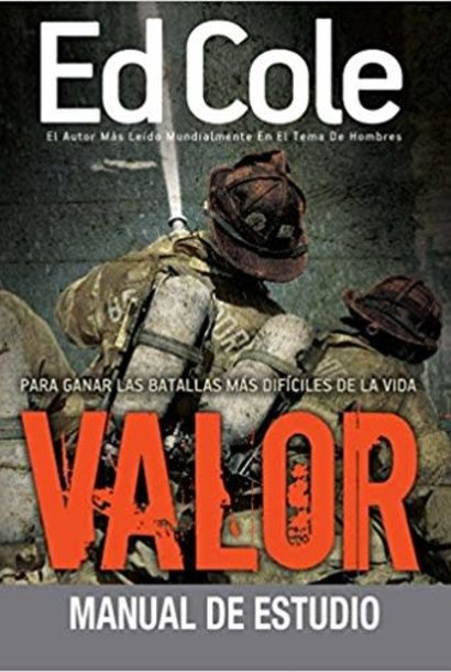 Valor Workbook By Ed Cole - Courage