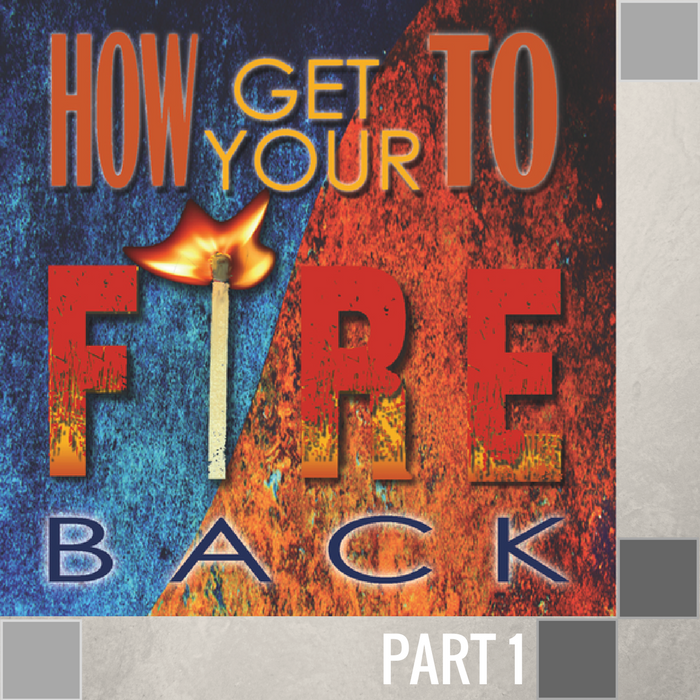 054 - How To Get Your Your Fire Back By Pastor Jeff Wickwire | LT00136-3