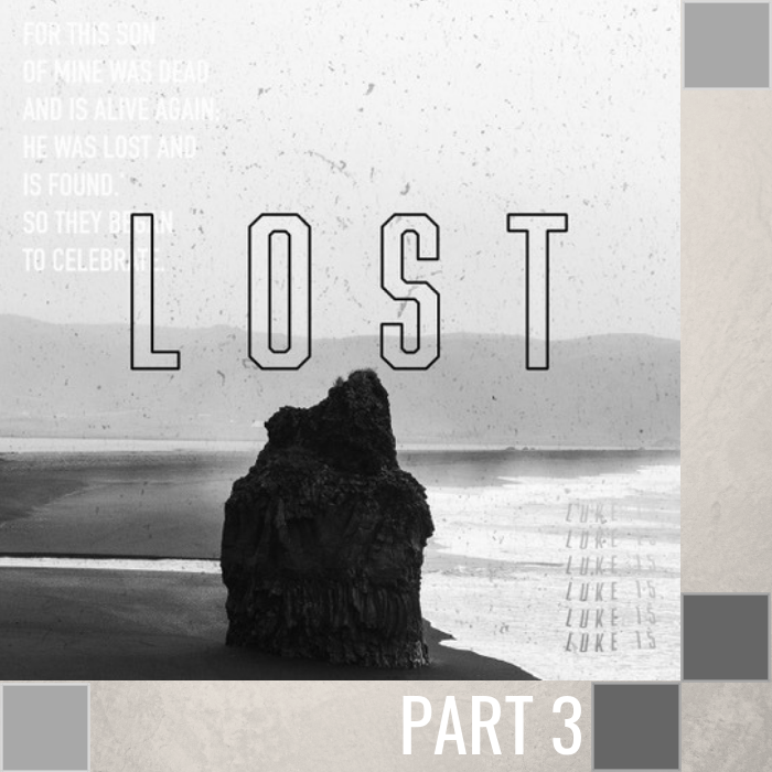 03 - The Lost Son   By Pastor Jeff Wickwire | LT03261-2