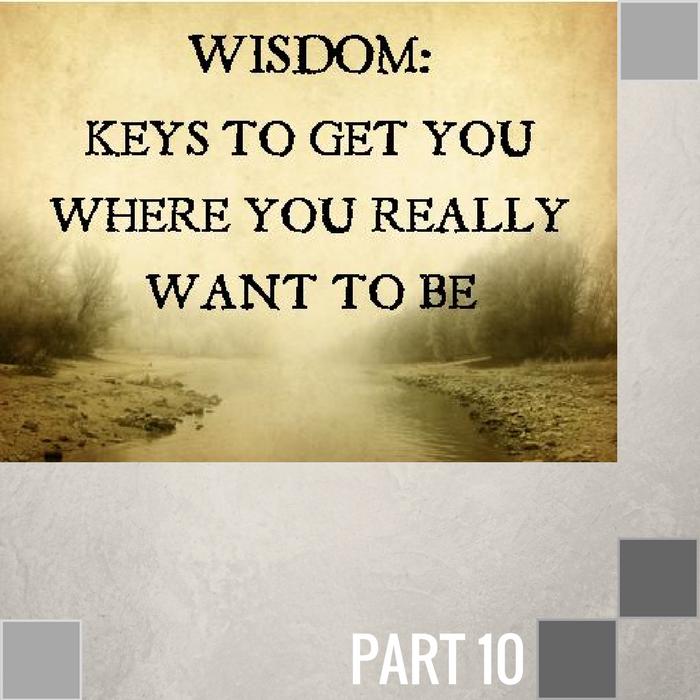 10 - The Wisdom Of Accountability  By Pastor Jeff Wickwire | LT01854-2
