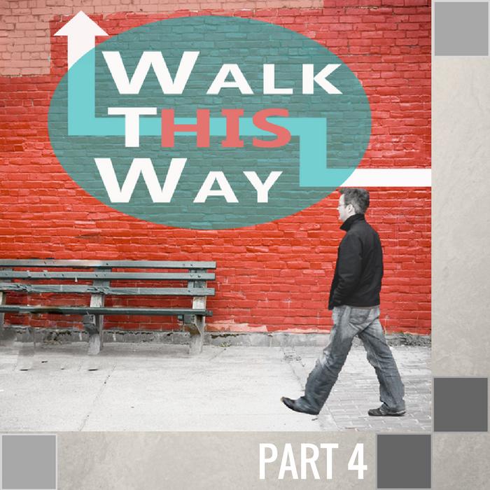04 - Your Cross Walk  By Pastor Jeff Wickwire | LT01314-2