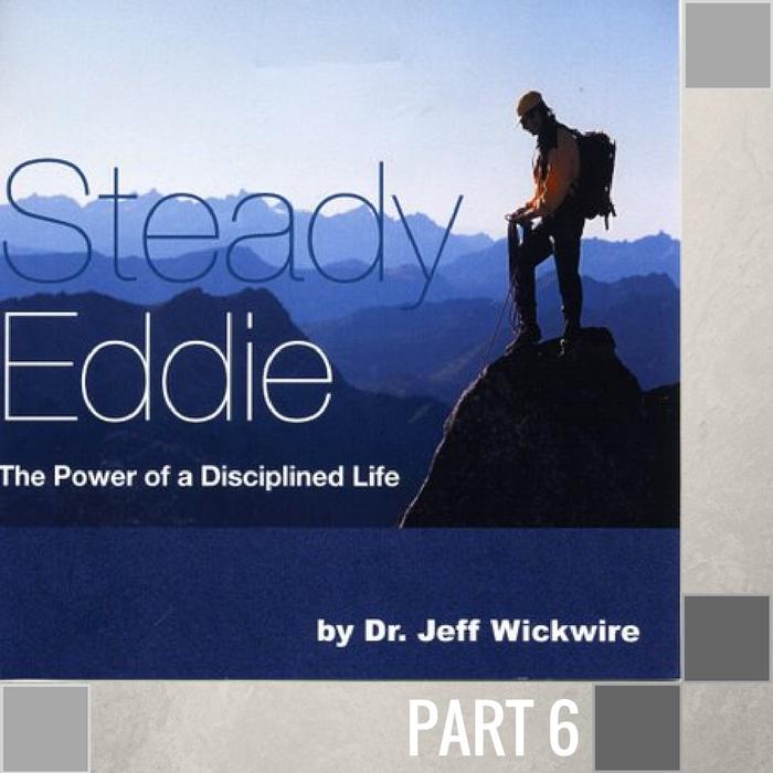 06 - Steady Eddie's Destiny  By Pastor Jeff Wickwire | LT01660-2