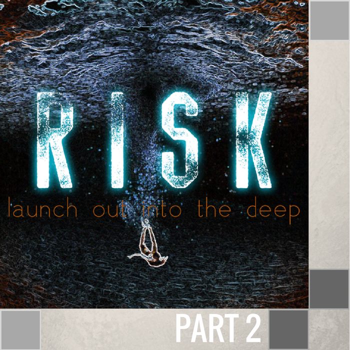 02 - The Risk of Obedience  By Pastor Jeff Wickwire | LT00750-2