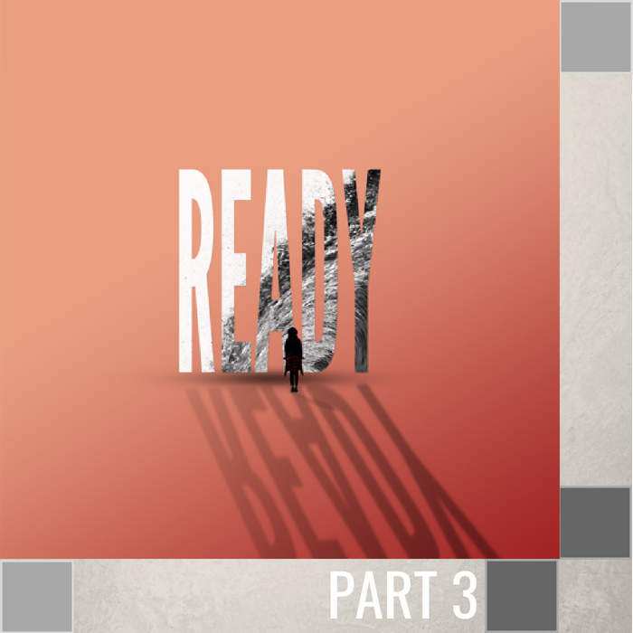 03 - Ready In Your Works   By Pastor Jeff Wickwire | LT03195-2