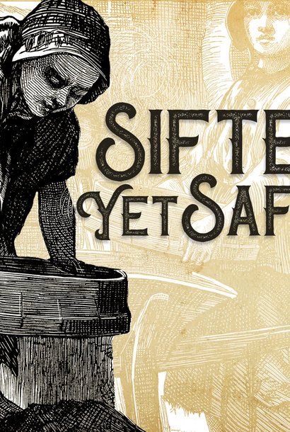 095 - Sifted Yet Safe By Pastor Jeff Wickwire | LT03557