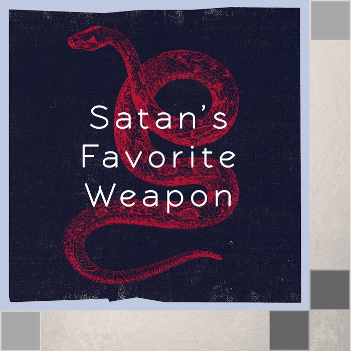 098 - Satan's Favorite Weapon By Pastor Jeff Wickwire | LT03602-1