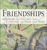 Friendships by Pastor Jeff Wickwire
