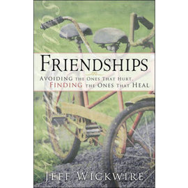 Friendships by Pastor Jeff Wickwire