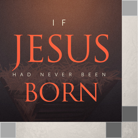 00(L001) - If Jesus Had Never Been Born -2019 CD SUN