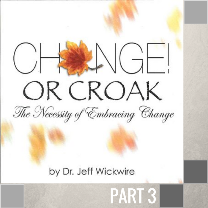 03 - Keep The Change  By Pastor Jeff Wickwire | LT01122-2