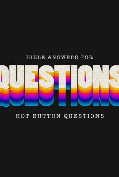 06(W049) - Hot Button Questions - Part 6