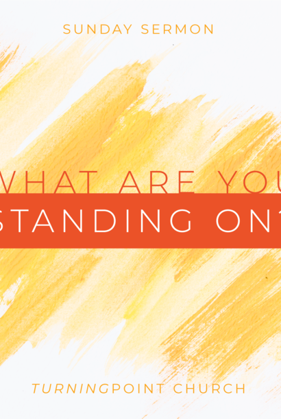 129 - What Are You Standing On? By Pastor Jeff Wickwire | LT38519
