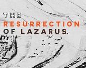 The Resurrection Of Lazarus - 04